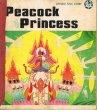 Peacock Princess Chinese Folk Story in Comics