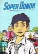 Super Donor Everyone Has The Power To Save Lives in Giveaway Comic
